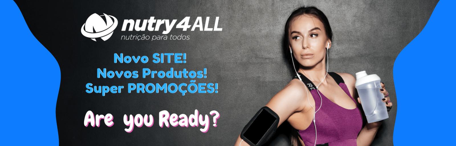 nutry4ALL - Novo Site, Novos Produtos, Super Promoções