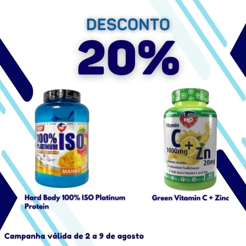 20% Desconto - 2 a 9 - Hard Body iso platinium e Green vitamina C com 20% desconto